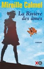 Vente Livre Numérique : La rivière des âmes  - Mireille Calmel