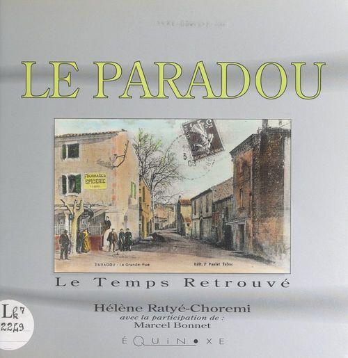 Le Paradou  - Hélène Ratyé-Chorémi
