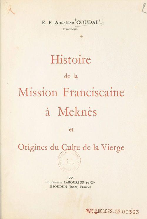 Histoire de la mission franciscaine à Meknès et origines du culte de la Vierge