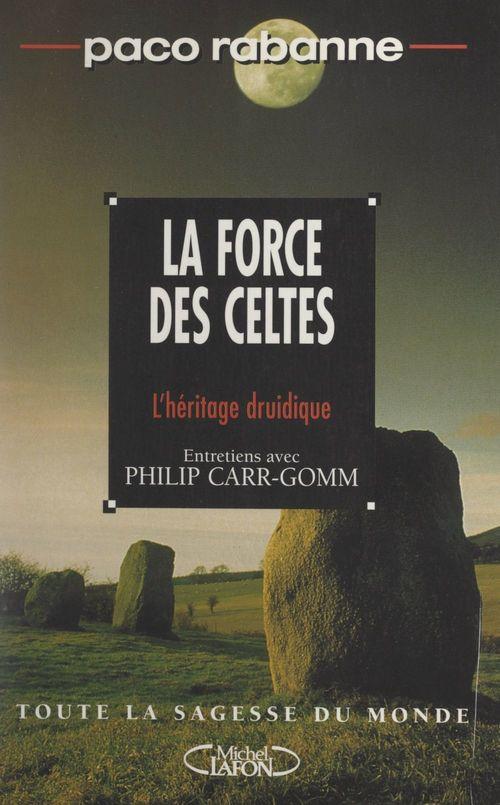 La force des Celtes