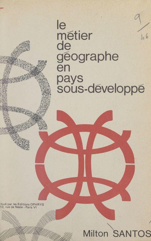 Le métier de géographe en pays sous-développé
