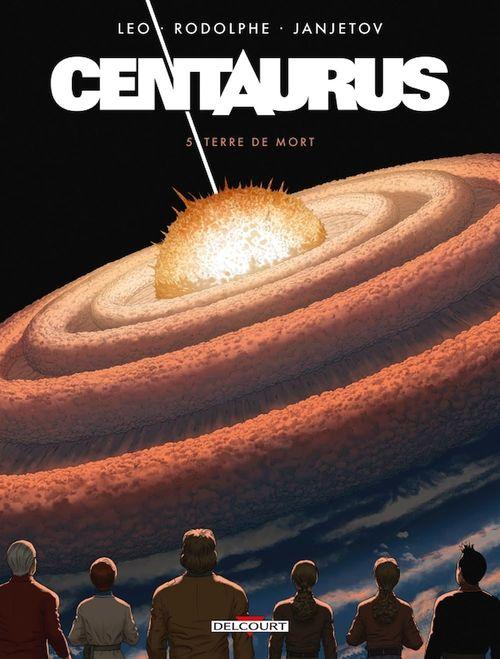 Centaurus T.5 ; terre de mort