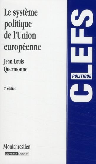 Le système politique de l'Union européenne (7e édition)