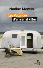 Vente Livre Numérique : Les vacances d'un serial killer  - Nadine Monfils