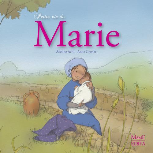 Vente EBooks : Petite vie de Marie  - Anne Gravier  - Adeline Avril