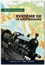 Vente EBooks : Système de la Méditerranée  - Michel Chevalier - Chevalier-M