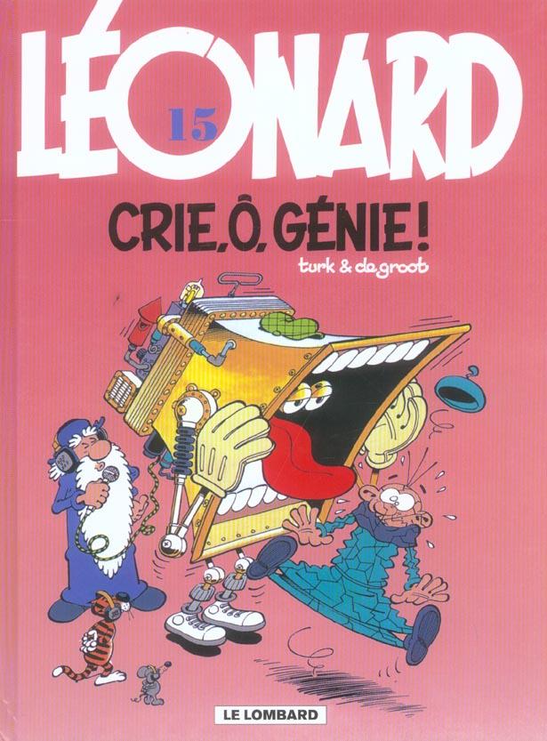 LEONARD T.15  -  CRIE, O, GENIE ! DE GROOT/TURK