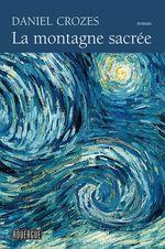 Vente EBooks : La montagne sacrée  - Daniel Crozes
