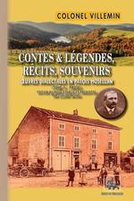 Vente Livre Numérique : Contes légendes, récits et souvenirs  ; oeuvres dialectales en patois mosellan t.2 ; prose  - Colonel Villemin