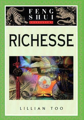Richesse ; initiation au feng shui