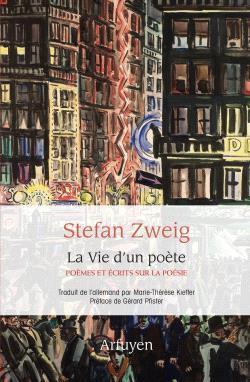 La vie d'un poète : poèmes et écrits sur la poésie