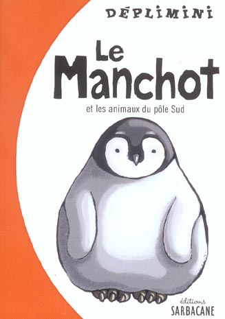 Manchot (le)