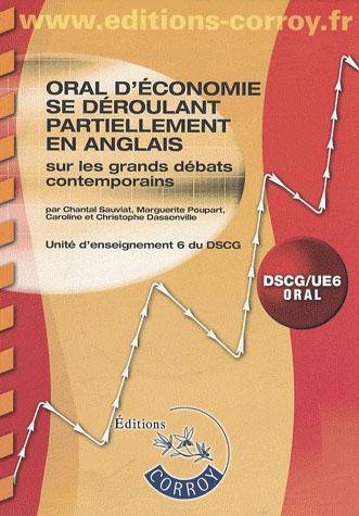 Oral D'Economie Se Deroulant Partiellement En Anglais Sur Les Grands Debats Contemporains.Dscg/Ue6 O