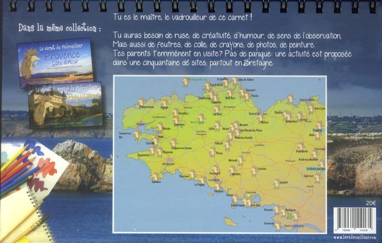 Le carnet du vadrouilleur ; Bretagne ; guide de voyage interactif pour curieux en herbe