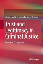 Trust and Legitimacy in Criminal Justice