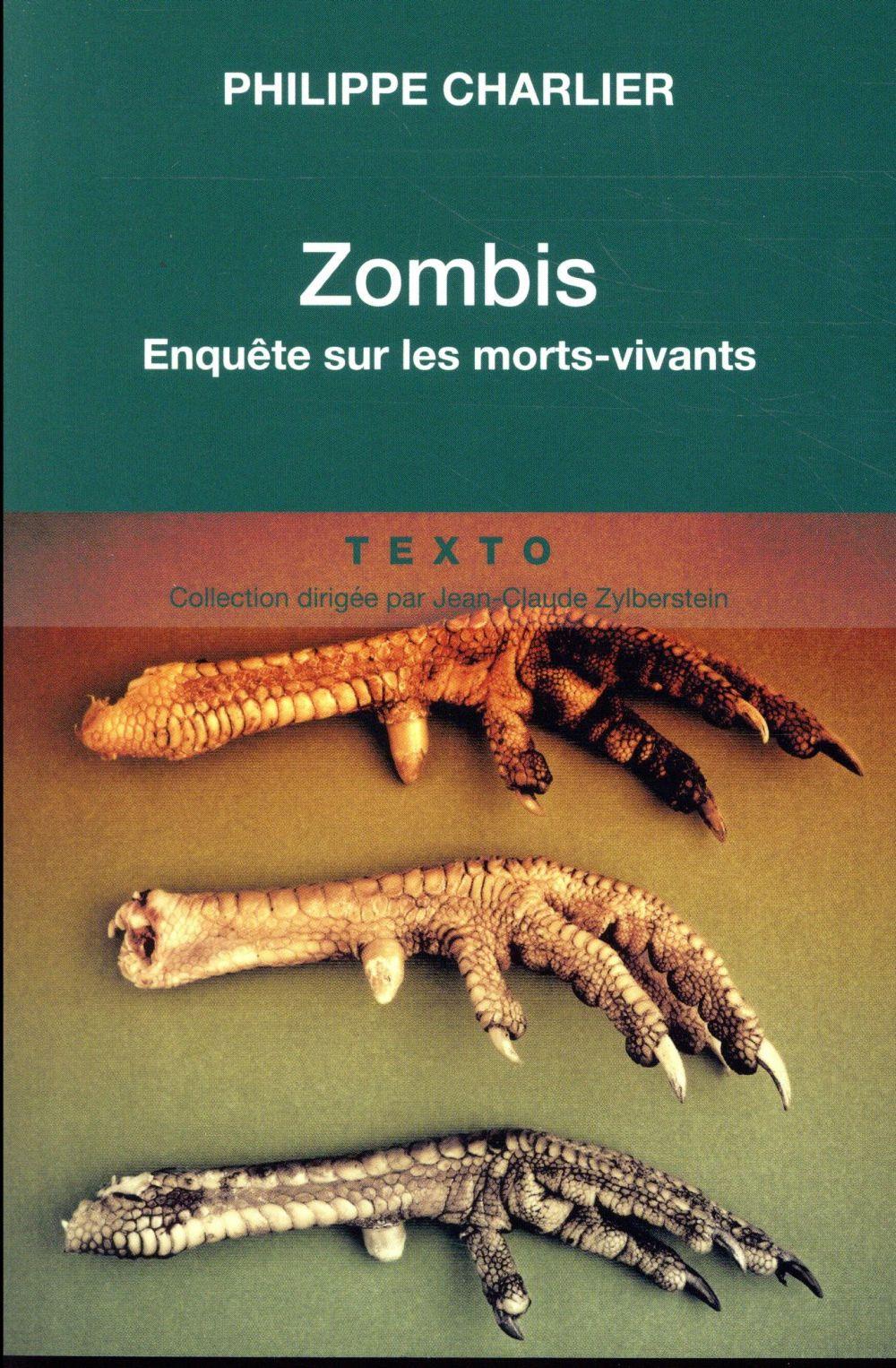Zombis ; enquête sur les morts-vivants