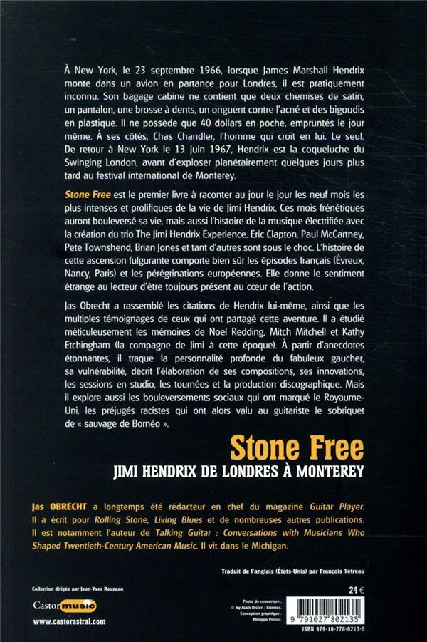Stone free ; Jimi Hendrix de Londres à Monterey