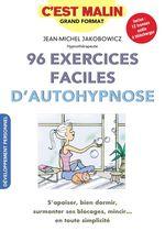 C'est malin grand format ; 96 exercices faciles d'autohypnose