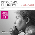 Et soudain, la liberté  - Caroline Laurent