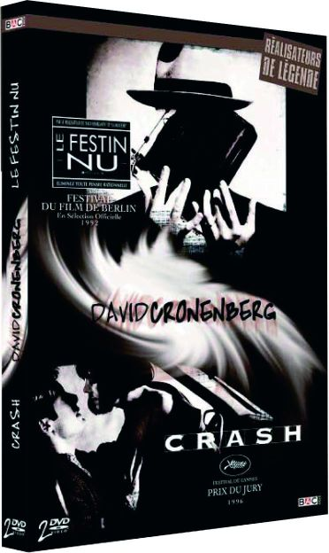 David Cronenberg : Crash + Le festin nu