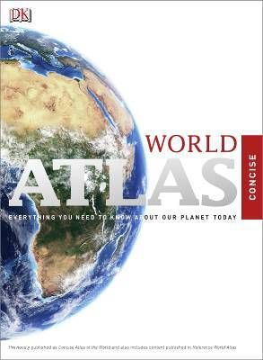 Concise world atlas ; everything you need to know about our planet today