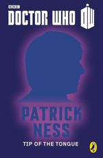 Vente EBooks : Doctor Who: Tip Of The Tongue  - Patrick NESS