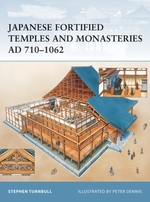 Vente EBooks : Japanese Fortified Temples and Monasteries AD 710-1062  - Stephen Turnbull