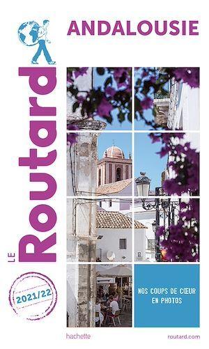 Guide du Routard ; Andalousie (édition 2021/2022)