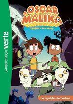 Vente Livre Numérique : Oscar et Malika T.3 ; le mystère de l'arbre  - Watch Next - Katherine Quenot