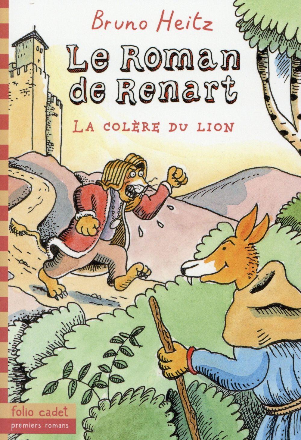 LE ROMAN DE RENART - LA COLERE DU LION Heitz Bruno