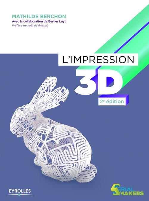 Impression 3D (2e édition)