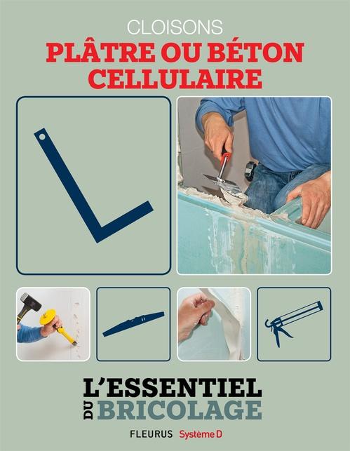 Cloisons - plâtre ou béton cellulaire