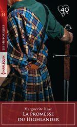 La promesse du Highlander  - Marguerite Kaye