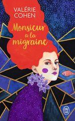 Vente Livre Numérique : Monsieur a la migraine  - Valérie Cohen