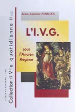 Vente EBooks : L'interruption volontaire de grossesse sous l'Ancien Régime  - Jean-Antoine Forges
