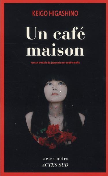 Un Cafe Maison