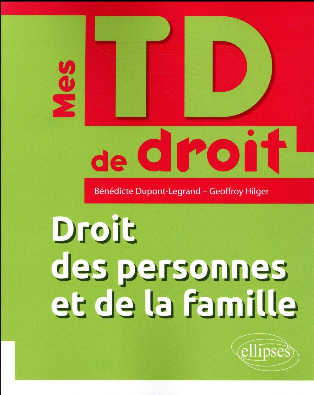 Mes TD de droit ; droit des personnes et de la famille