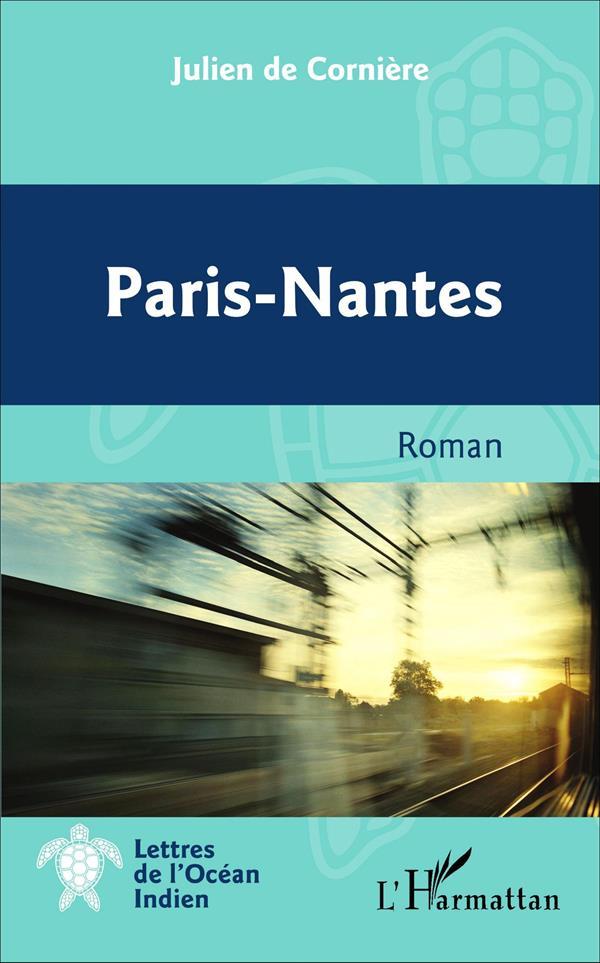 Paris-nantes - roman