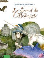Vente Livre Numérique : Le Château Invisible - Tome 2 - Le secret de l'alchimiste  - Sylvie Chausse
