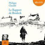 Vente AudioBook : Le rapport de Brodeck  - Philippe Claudel