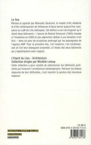 LAM, le musee d'art moderne de Lille métropole ; Manuelle Gautrand architecture