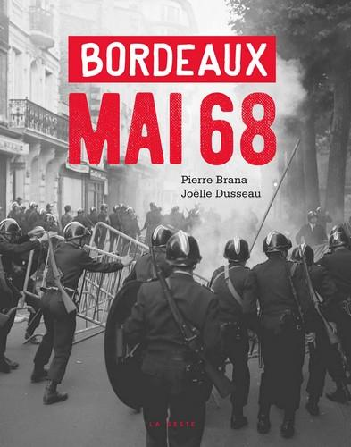 MAI 68 A BORDEAUX
