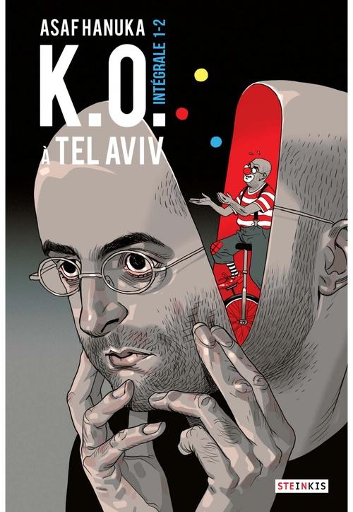 K.O. à Tel Aviv ; intégrale t.1 et t.2