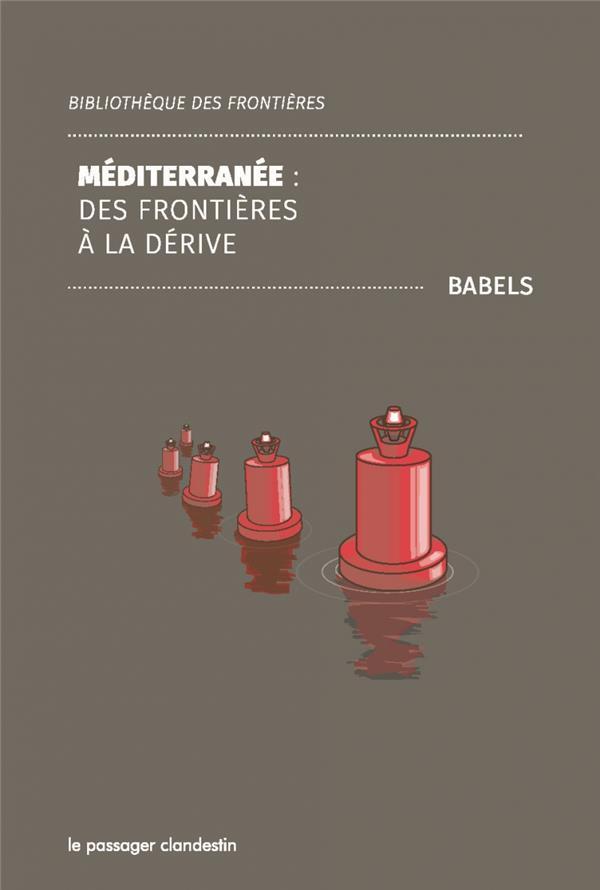 Méditerranée : des frontières à la dérive