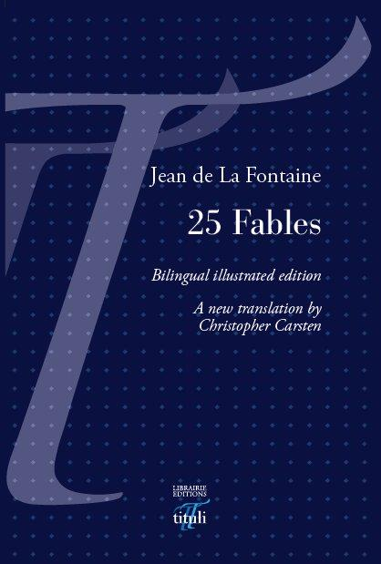 25 FABLES DE LA FONTAINE - EDITION BILINGUE ILLUSTREE AVEC GRAVURES