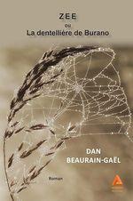Vente EBooks : ZEE ou La dentellière de Burano  - Dan Beaurain-Gaël