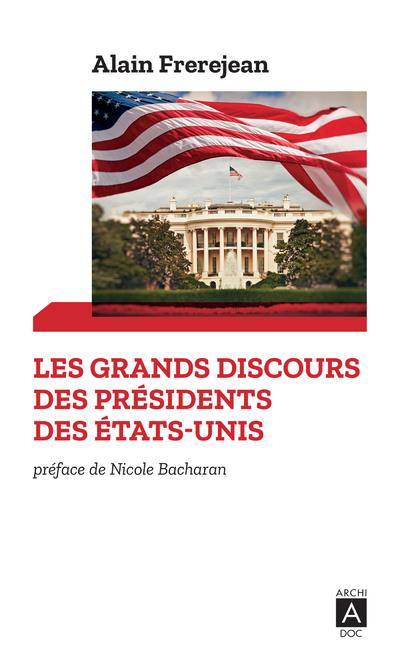 Les grands discours des présidents des Etats-Unis