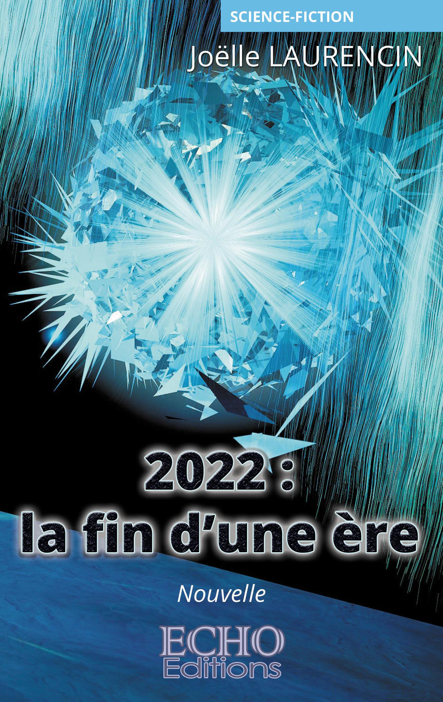 2022 : la fin d´une ère