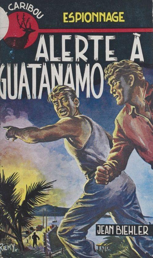 Alerte à Guatanamo