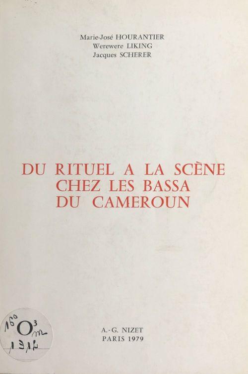 Du rituel à la scène chez les Bassa du Cameroun